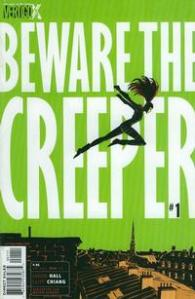 Beware the Creeper