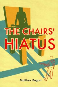 Chairs' Hiatus