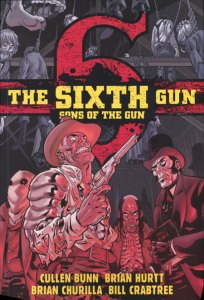Sixth Gun Sons of the Gun