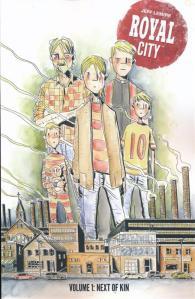 Mr  Vertigo Reviews 64: Royal City Vol  1 – Next Of Kin